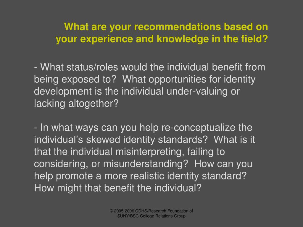 What are your recommendations based on your experience and knowledge in the field?