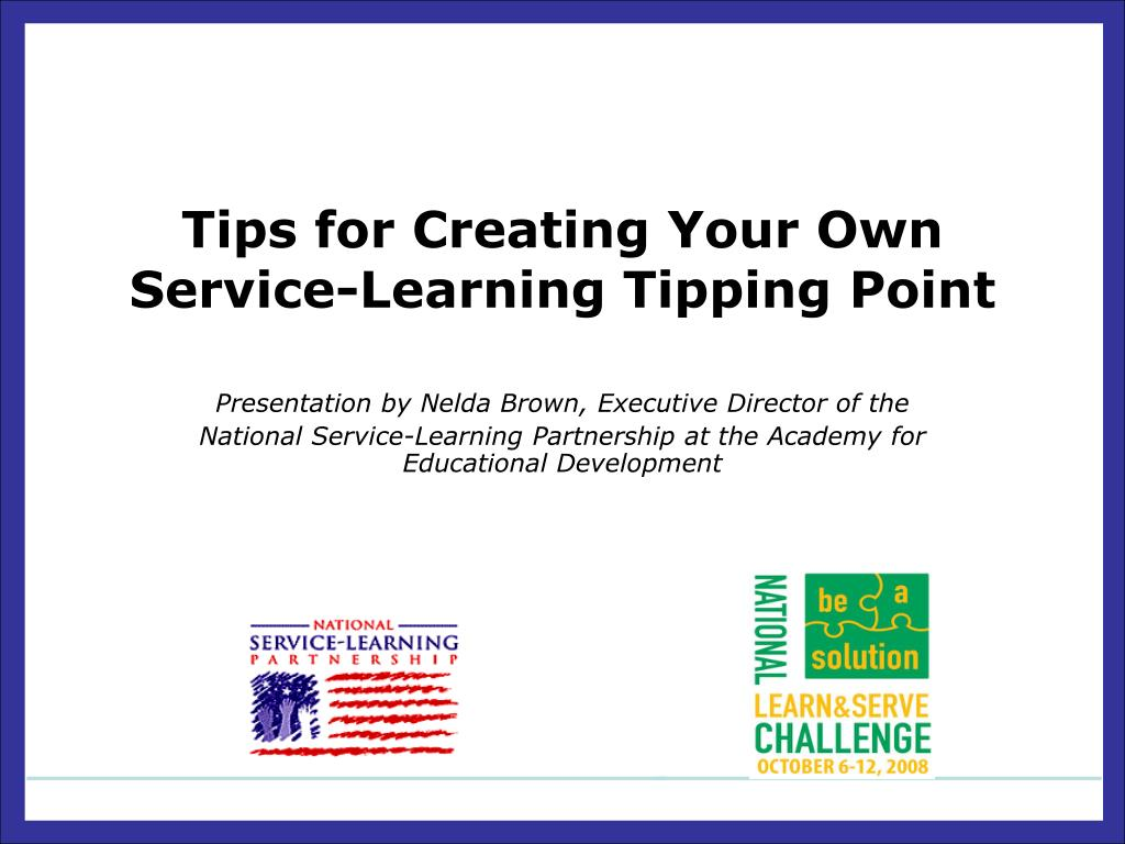 tips for creating your own service learning tipping point l.