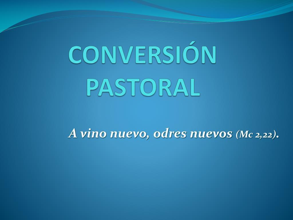 conversi n pastoral l.