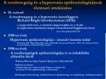 a vesebetegs g s a hypertonia epidemiol gi j nak t rt neti ttekint se