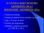 juvenile rheumatoid arthritis jra idiopathic arthritis jia