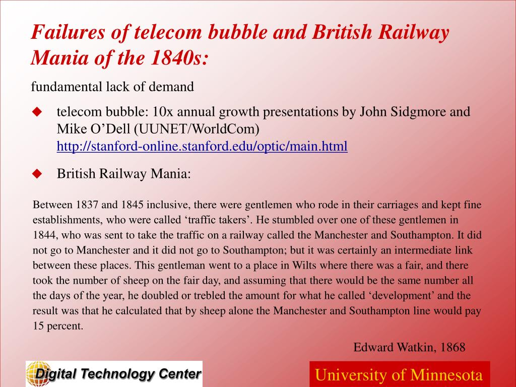 telecom bubble: 10x annual growth presentations by John Sidgmore and Mike O'Dell (UUNET/WorldCom)