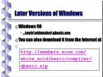 later versions of windows