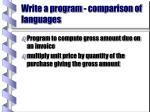 write a program comparison of languages