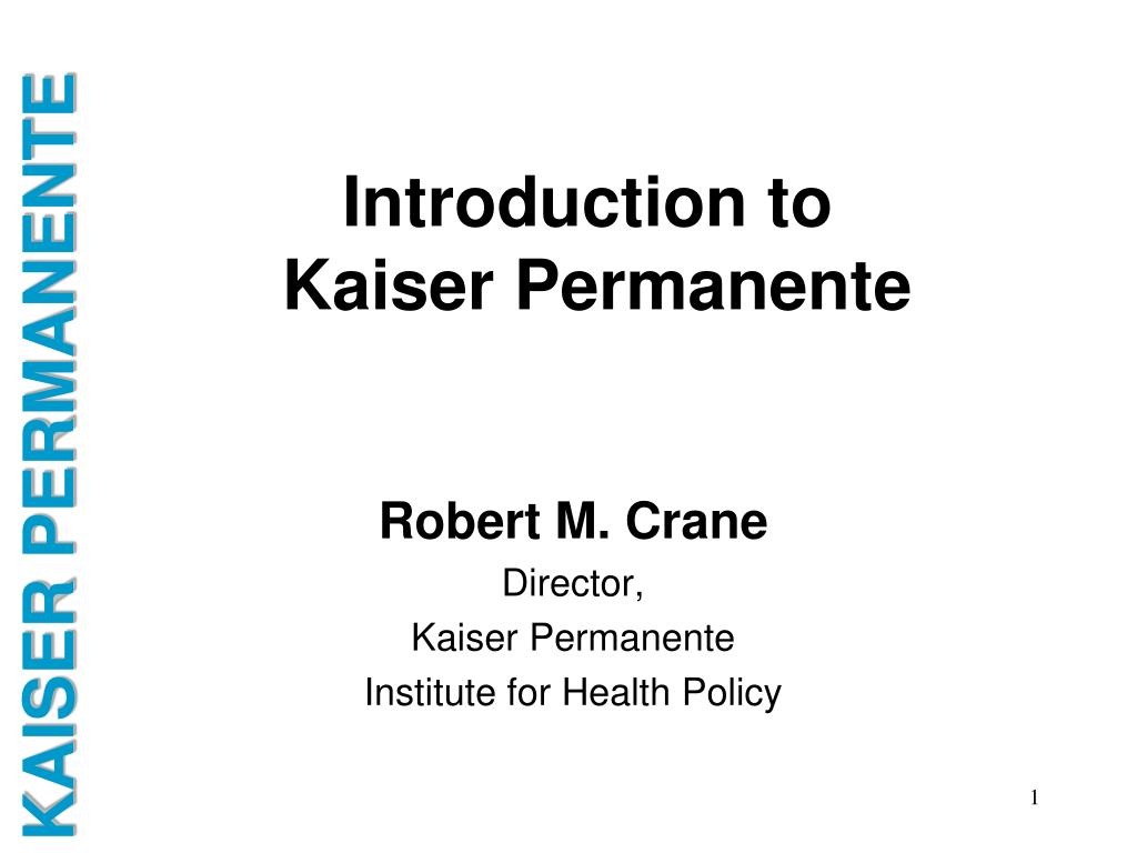 introduction to kaiser permanente l.