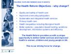the health reform objectives why change
