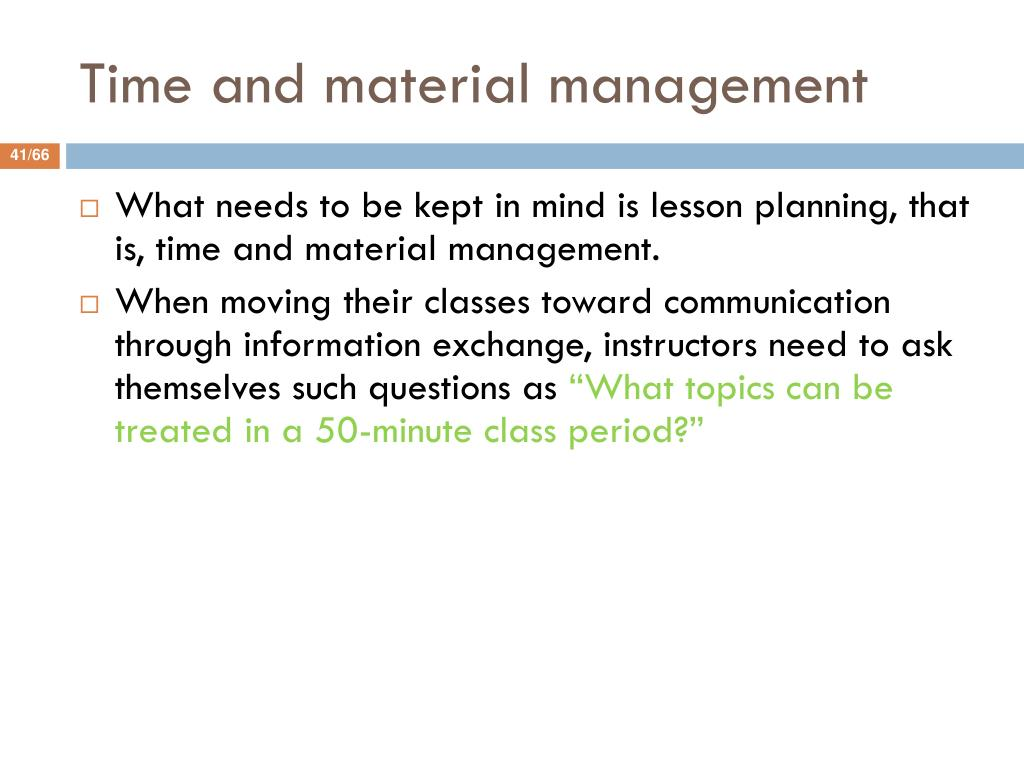 Time and material management