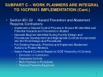 subpart c work planners are integral to 10cfr851 implementation cont
