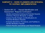 subpart c work planners are integral to 10cfr851 implementation