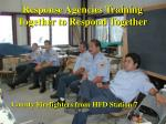 response agencies training together to respond together