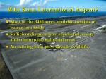 why kona international airport
