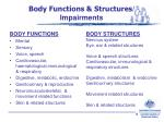 body functions structures impairments