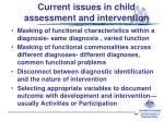current issues in child assessment and intervention