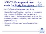 icf cy example of new code for body functions