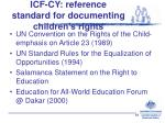 icf cy reference standard for documenting children s rights
