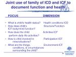 joint use of family of icd and icf to document function and health