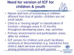 need for version of icf for children youth