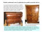 meuble traditionnel notez l exploitation des qualit s naturelles du bois