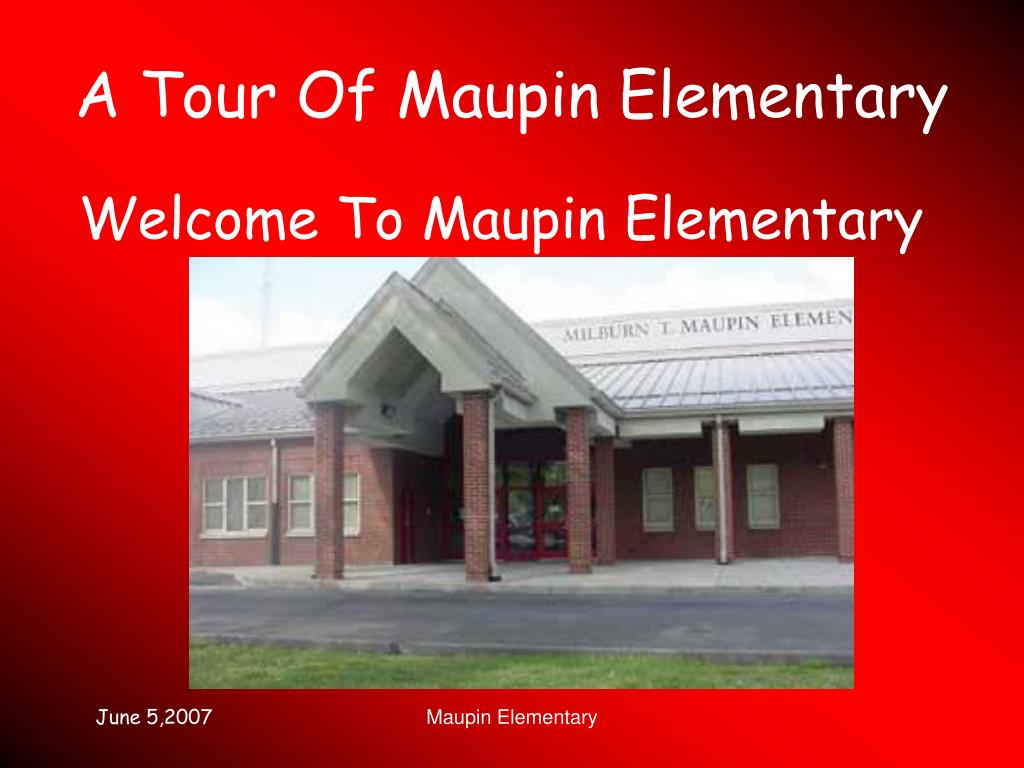a tour of maupin elementary l.
