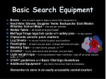 basic search equipment