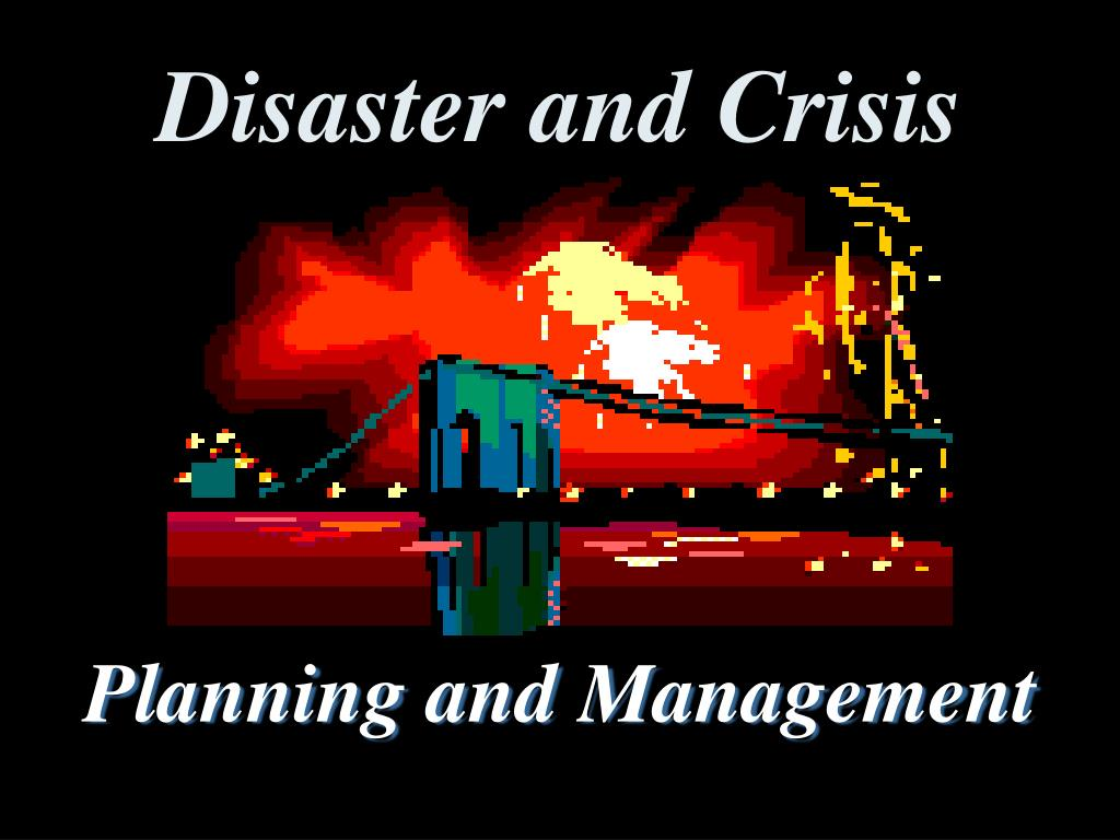 disaster and crisis l.