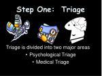 step one triage