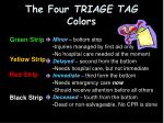 the four triage tag colors