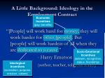 a little background ideology in the employment contract5