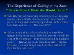 the experience of calling at the zoo this is how i make the world better