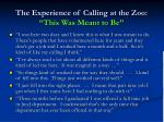 the experience of calling at the zoo this was meant to be