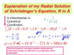 explanation of my radial solution of schr dinger s equation r in