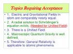 topics requiring acceptance