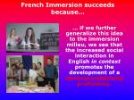 french immersion succeeds because