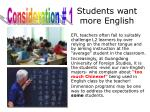students want more english