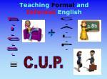 teaching formal and informal english
