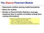 the dispose flowchart module