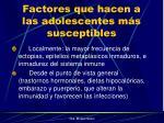 factores que hacen a las adolescentes m s susceptibles