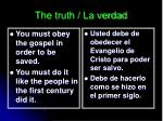 the truth la verdad