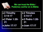 we can trust the bible podemos confiar en la biblia