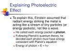 explaining photoelectric effect