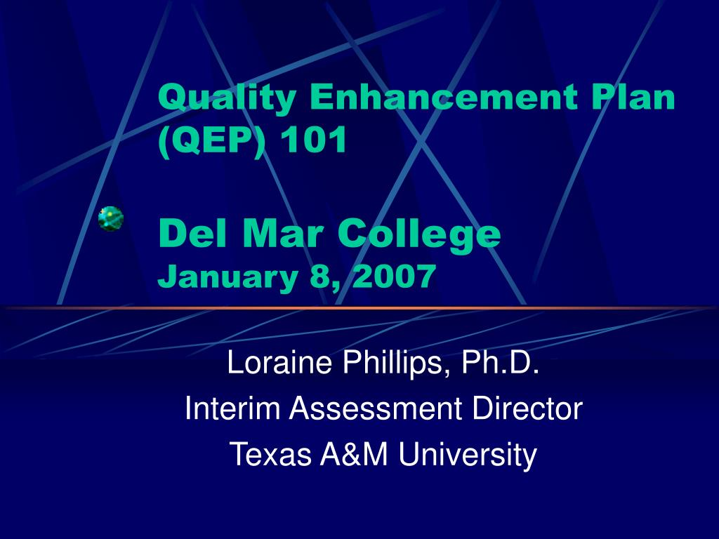 quality enhancement plan qep 101 del mar college january 8 2007 l.