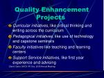 quality enhancement projects