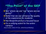the point of the qep