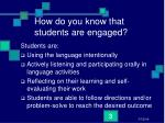 how do you know that students are engaged