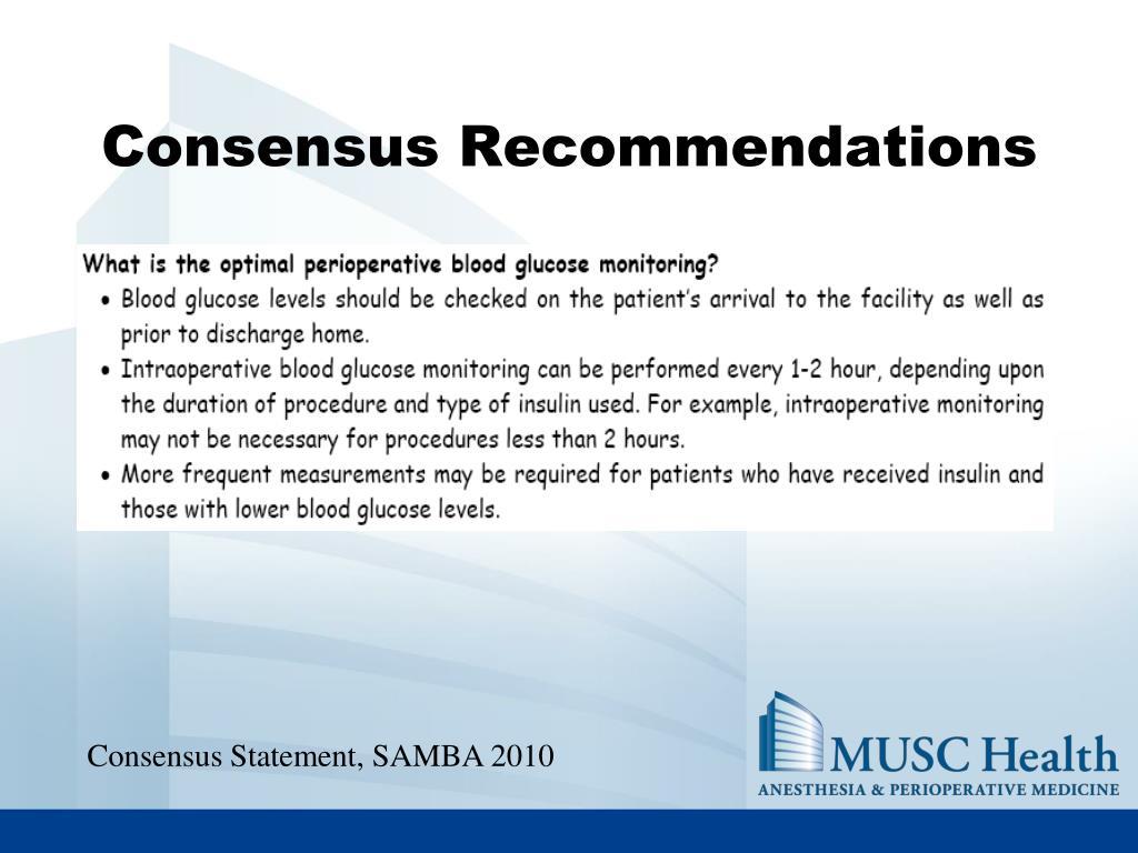 Consensus Recommendations