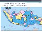 lokasi monitoring nakes tahun 200 9 januari 2010