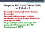 program 100 hari tahun 2009 isu pokok 4