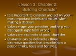 lesson 3 chapter 2 building character