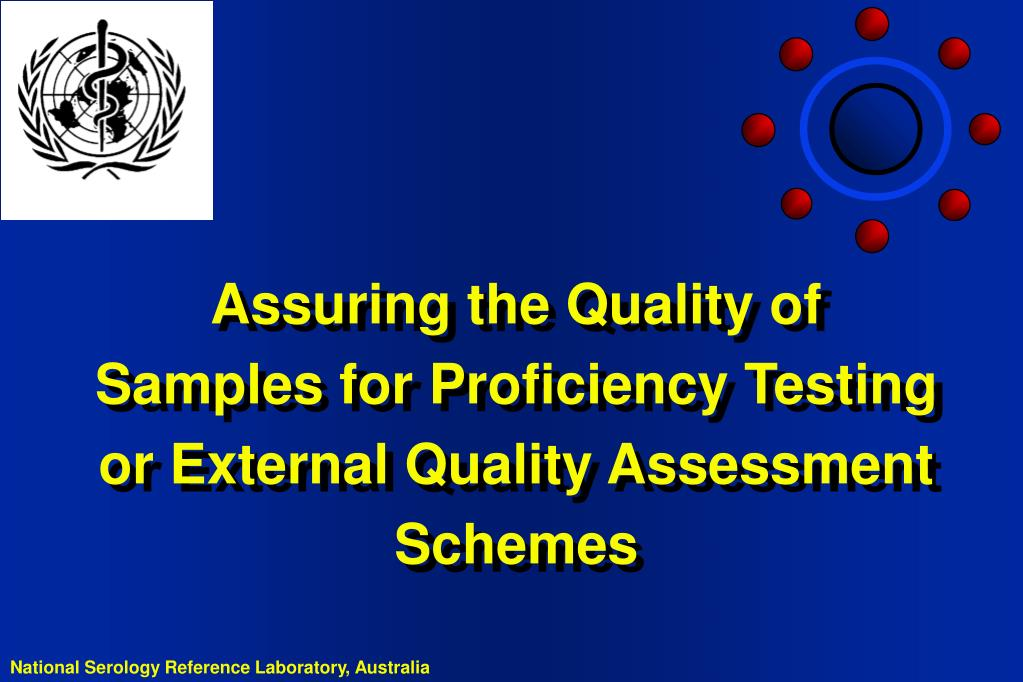assuring the quality of samples for proficiency testing or external quality assessment schemes l.