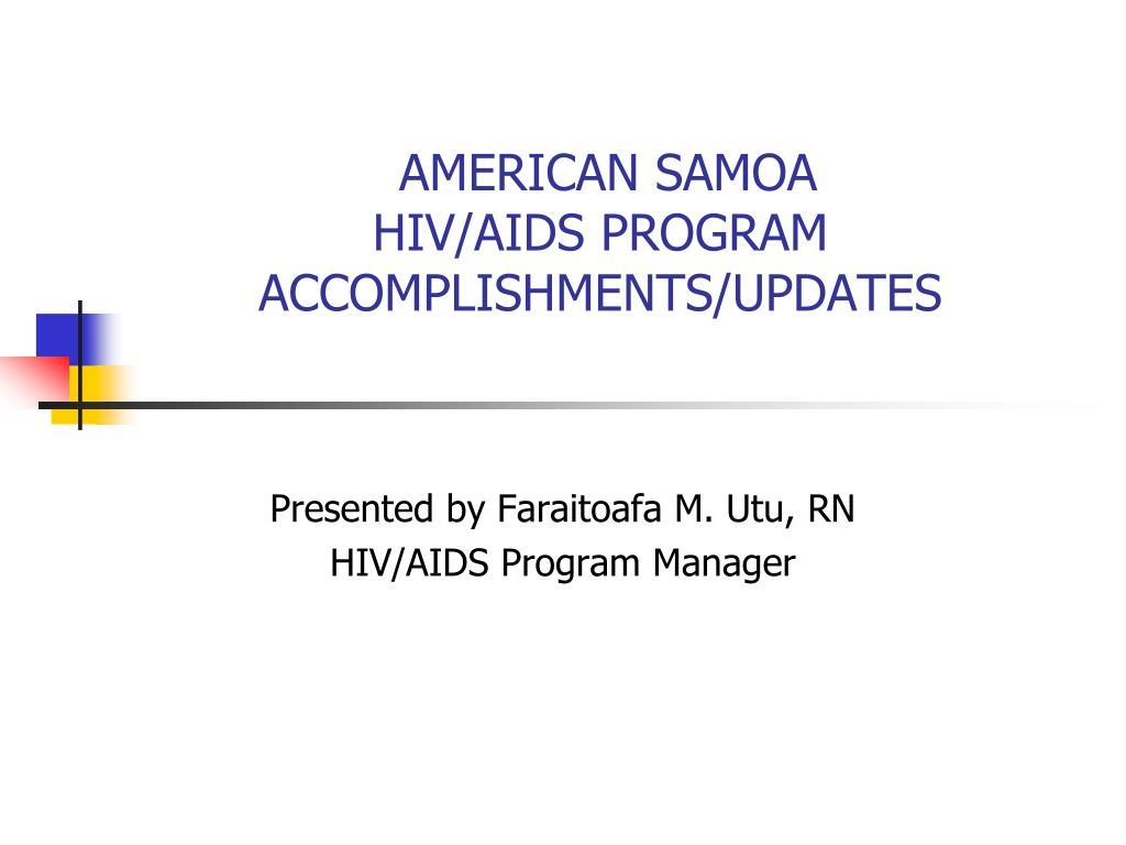 american samoa hiv aids program accomplishments updates l.